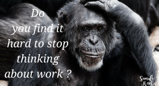 stop thinking about work