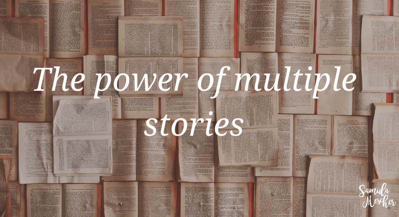 the power of multiple stories